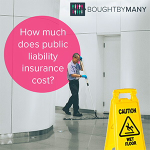 How Much Does Public Liability Insurance Cost Bought By